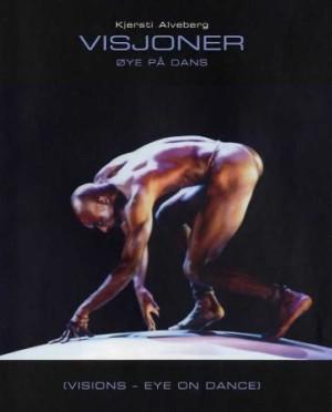 Visjoner = Visions : eye on dance