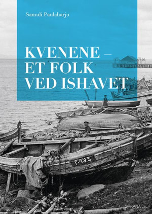 Kvenene - et folk ved Ishavet