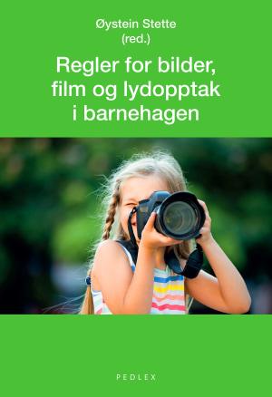 Regler for bilder, film og lydopptak i barnehagen