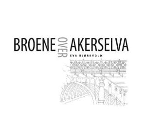 Broene over Akerselva
