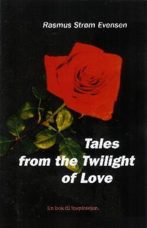 Tales from the twilight of love