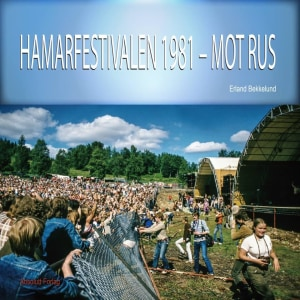 Hamarfestivalen 1981 - mot rus