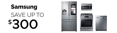 SAVE ON A SAMSUNG KITCHEN -- SAVE UP TO $300!!!