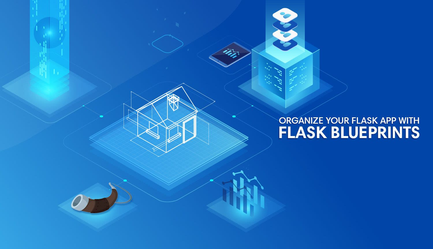 Organizing Flask with Blueprints | Hackers and Slackers