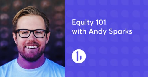 Equity 101 with Andy Sparks