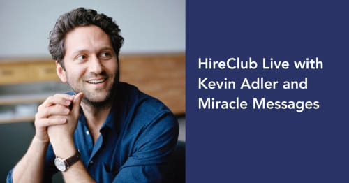 HireClub Live with Kevin Adler