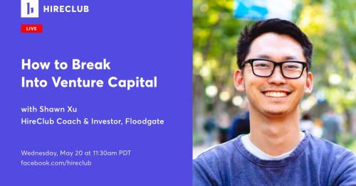 Breaking Into Venture Capital