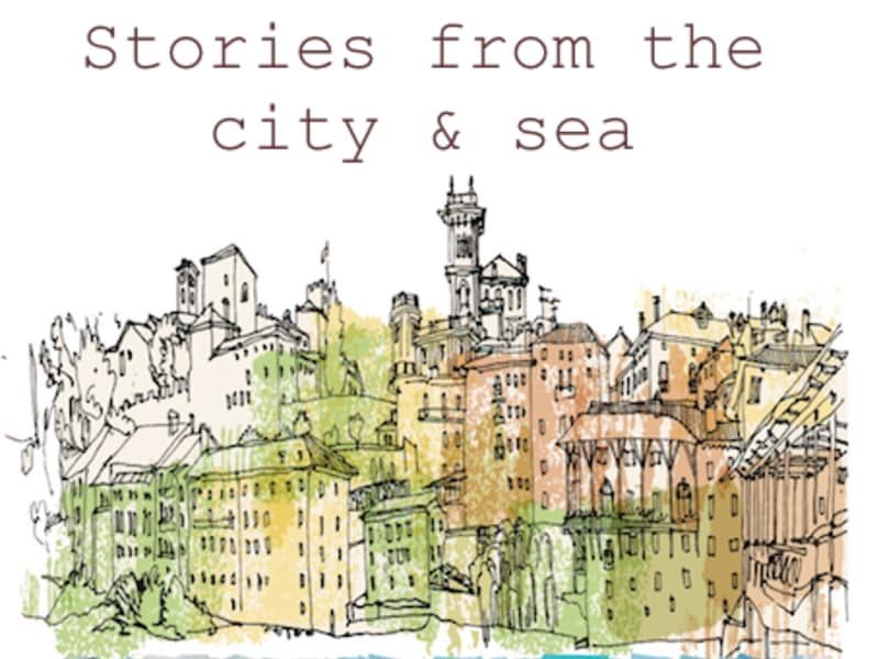 Stories from the city & sea