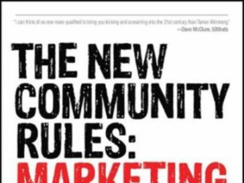 Author, The New Community Rules: Marketing on the Social Web