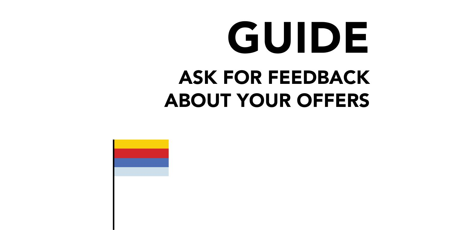 Ask for Feedback About Your Offers