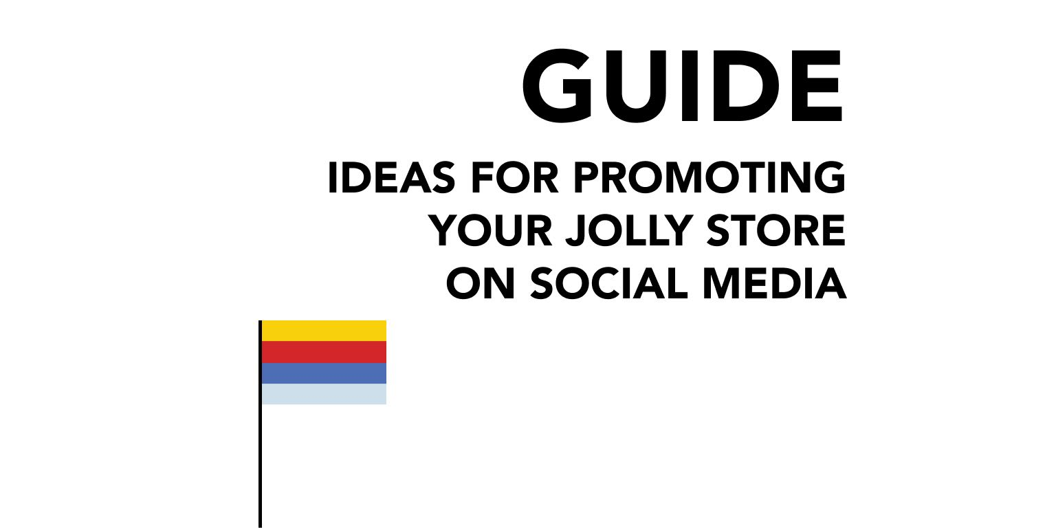 Ideas for Promoting Your Jolly Store on Social Media