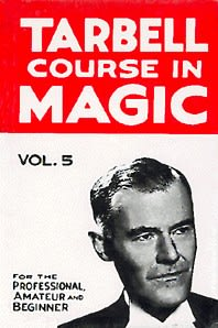 Book- Tarbell Course in Magic Volume 5