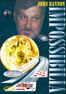 """John Bannon """"Impossibilia"""""""