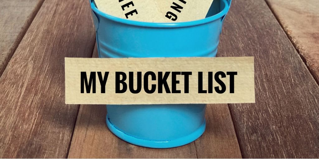 Share your bucket list and help put together the most awesome collection of bucket list ideas