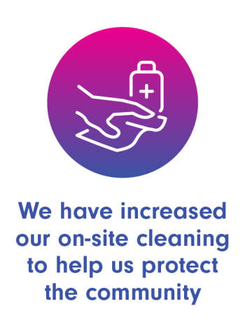 We have increased our on-site cleaning to help protect the community