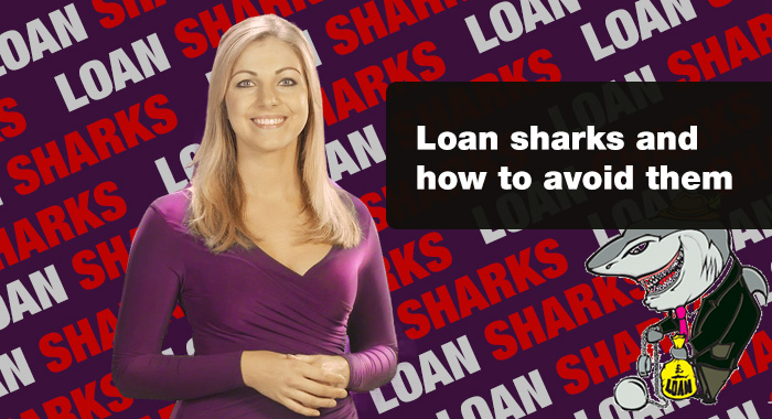 Loan shark problems and how to avoid them.