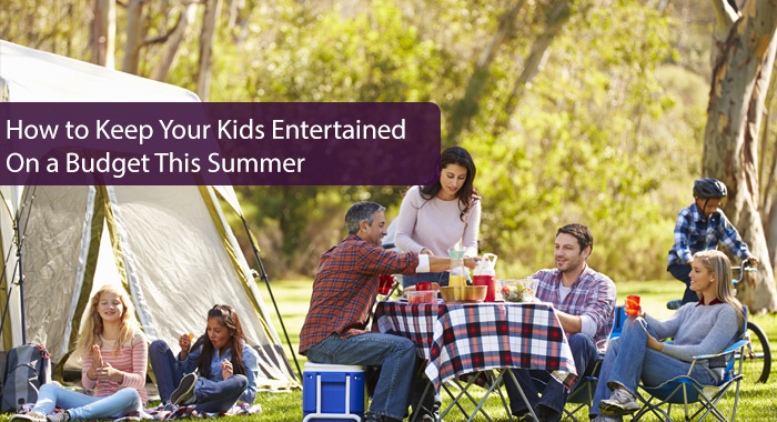 How to Keep Your Kids Entertained On a Budget This Summer