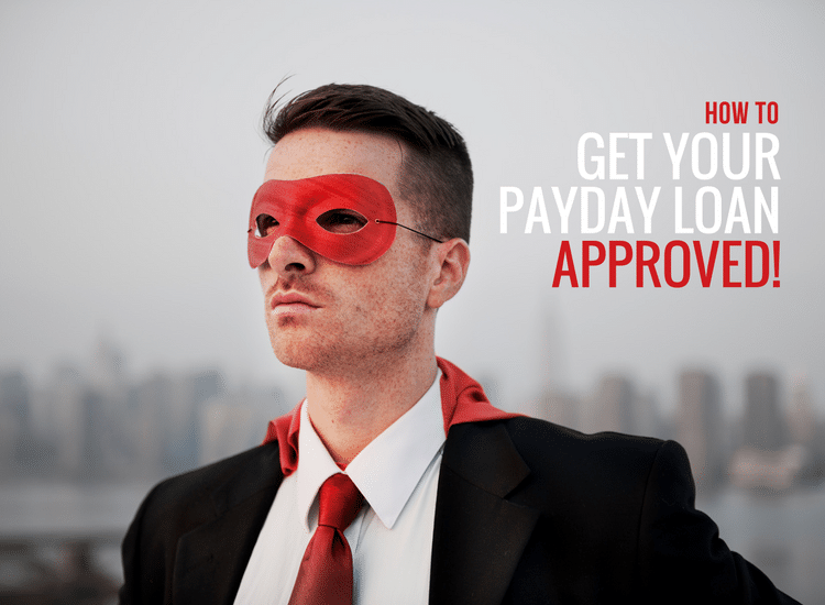 How to get a payday loan approved