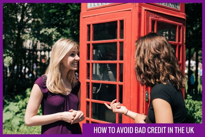 How to avoid bad credit in the UK