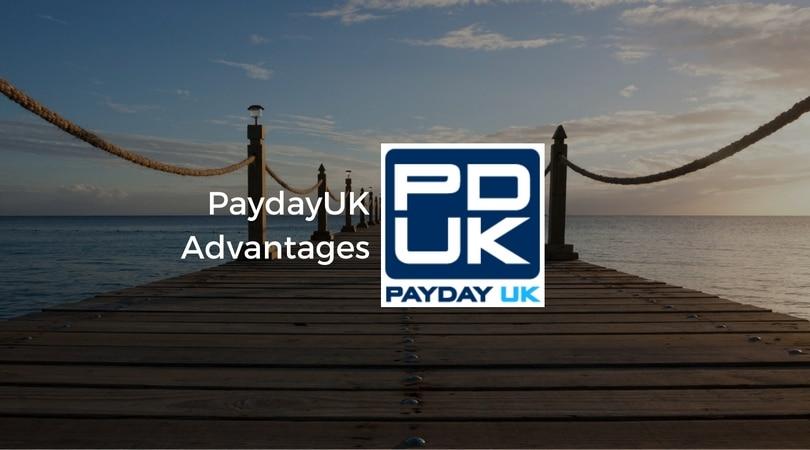 PaydayUK Advantges