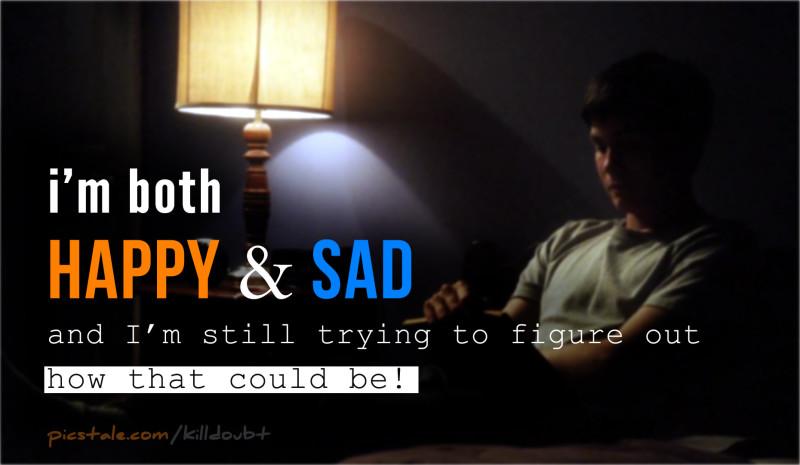 I'm both happy and sad..