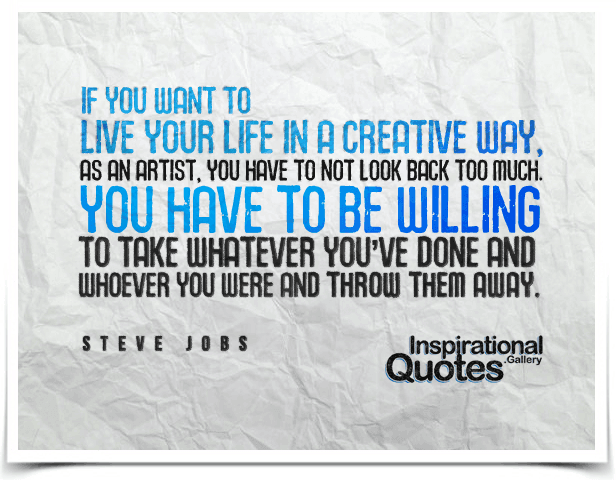 Live your life in a creative way