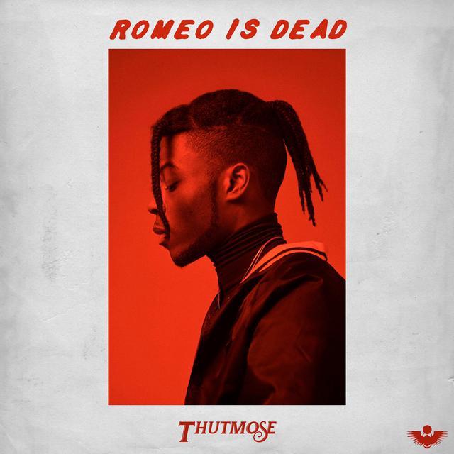 Thutmose - Romeo Is Dead album artwork