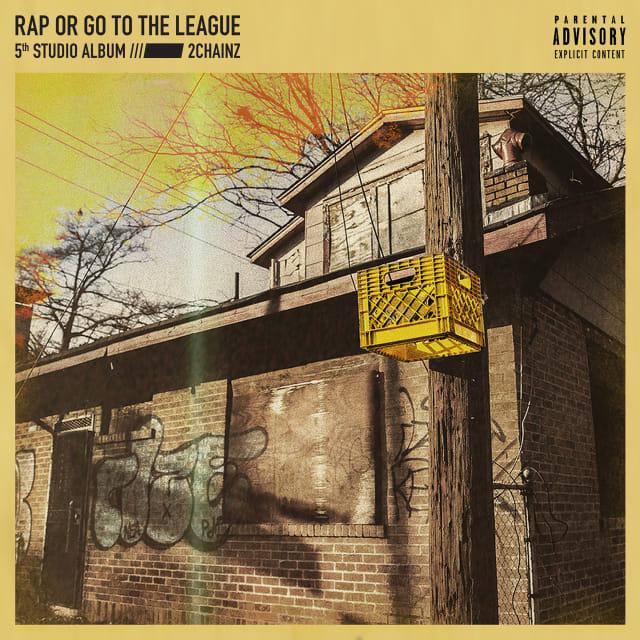 2 Chainz - Rap or Go to the League album artwork