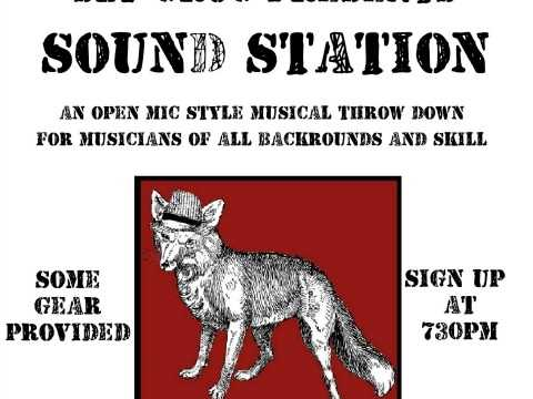 Sound Station - Open Mic Style Musical Throw Down For All Musical Traditions and Skill Level