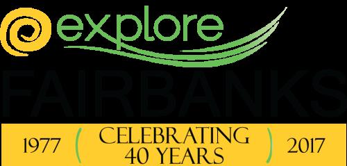 Explore Fairbanks Celebrating 40 years