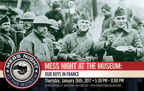 MESS NIGHT AT THE MUSEUM: OUR BOYS IN FRANCE