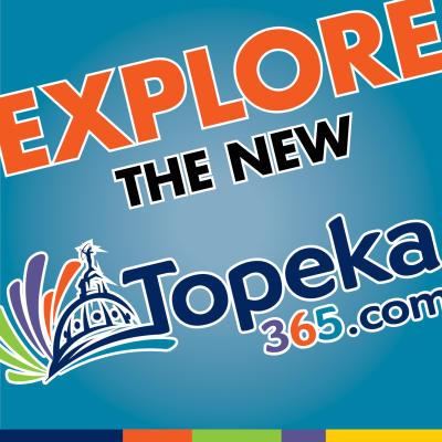 Explore the new Topeka365