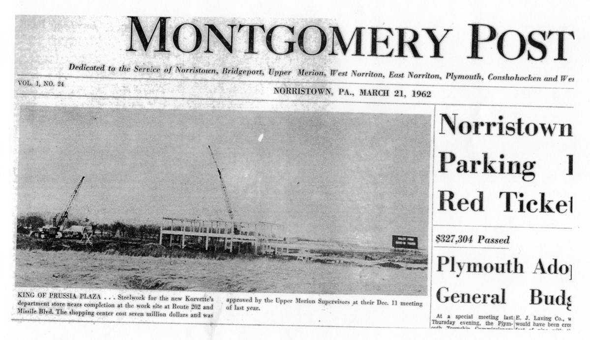 The Montgomery Post highlights construction of the King of Prussia Plaza in 1962