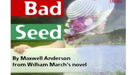 THE BAD SEED - DCP THEATER