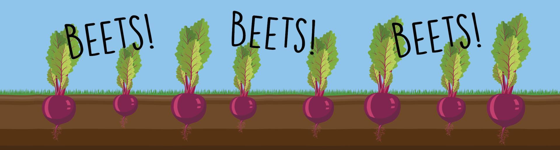 Beets, Beets, Beets