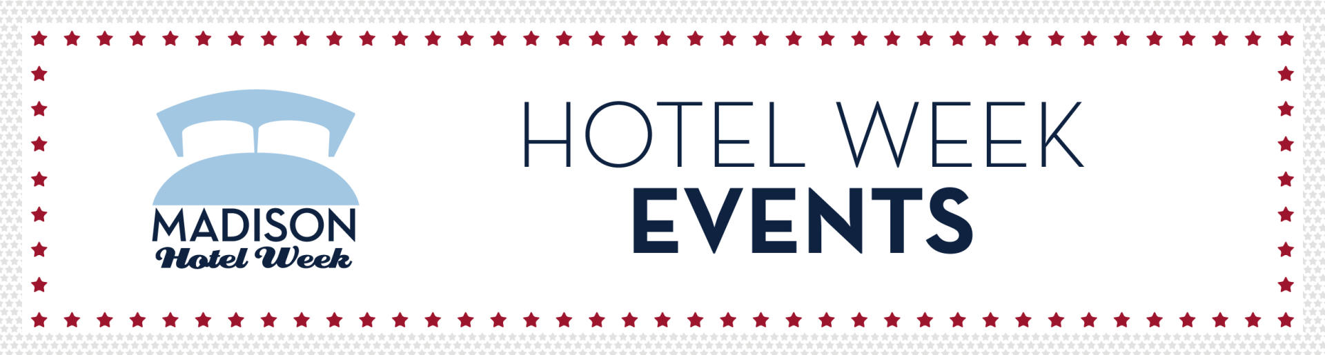 Madison Hotel Week Events Header