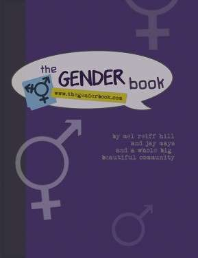 The Gender Book: Gender 101 for Everyone and Anyone