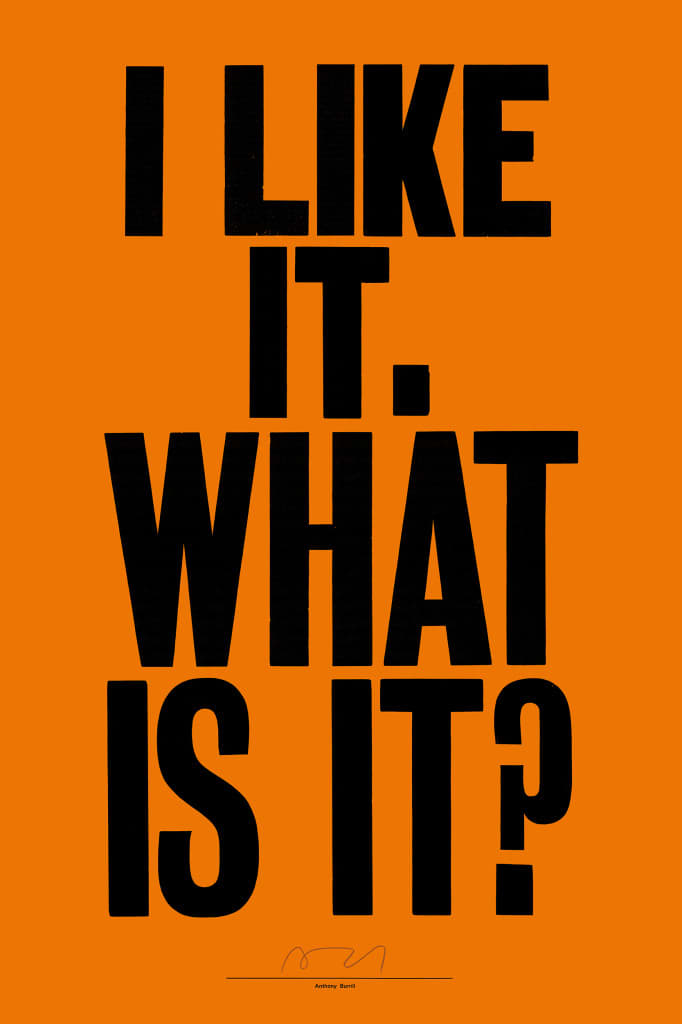 Anthony Burrill I Like It What is It? Orange