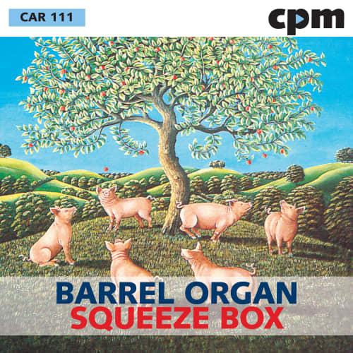 BARREL ORGAN / SQUEEZE BOX