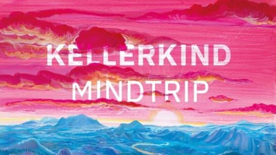 Kellerkind releases new record 'Mindtrip'