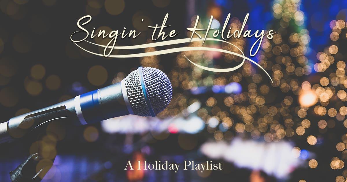Singin' the Holidays