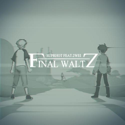 Final Waltz - Single