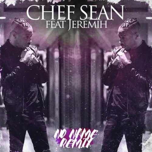 No Name Remix (Feat. Jermih)