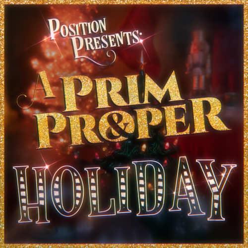 Position Presents: A Prim & Proper Holiday!