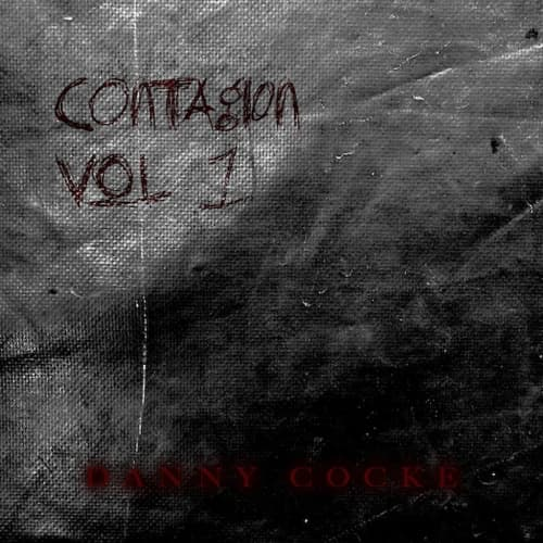 Contagion Vol. I