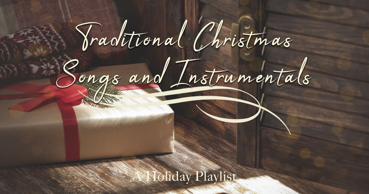 Traditional Christmas Songs & Instrumentals
