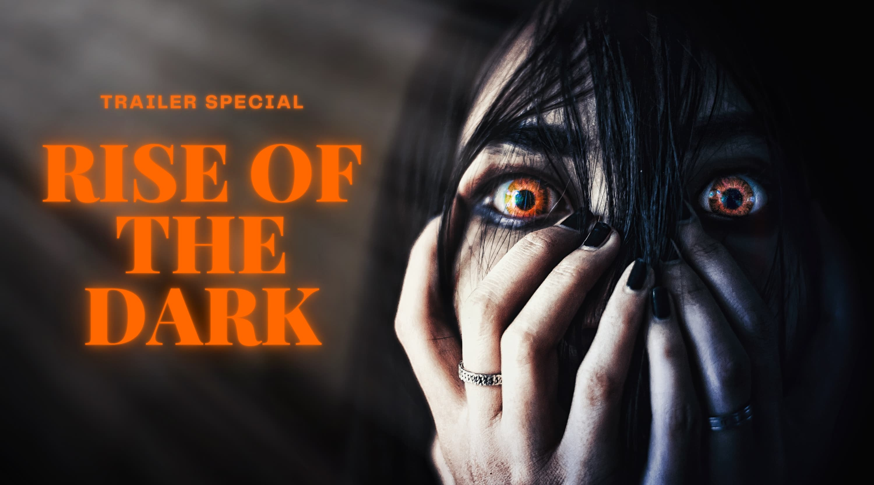 Trailer Special: Rise Of The Dark
