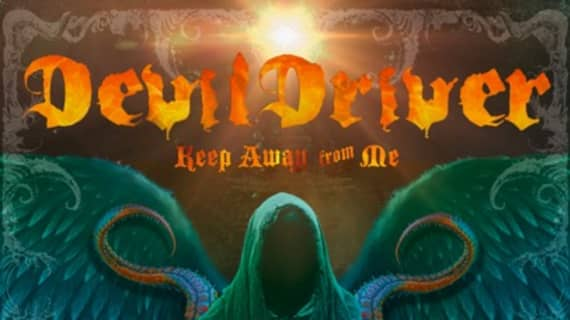 """DevilDriver release new single """"Keep Away From Me"""""""