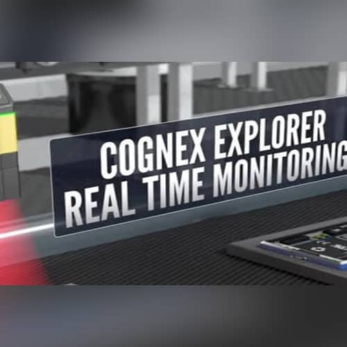 Cognex Explorer- Real Time Monitoring