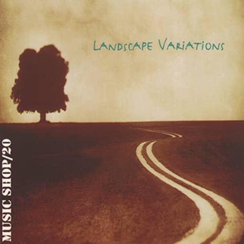 Landscape Variations